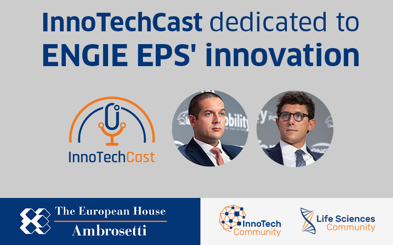 InnoTechCast, Leaders' View on Innovation: il modello ENGIE EPS